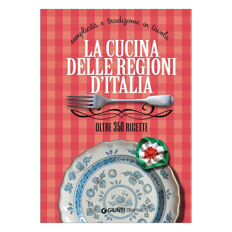 Libro La cucina delle regioni d'Italia Giunti Demetra - 2