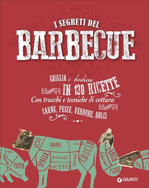 Libro I segreti del barbecue Giunti Editore - 1