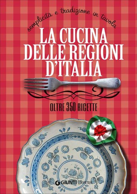 Libro La cucina delle regioni d'Italia Giunti Demetra - 1